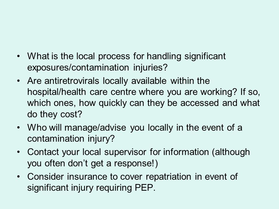 What is the local process for handling significant exposures/contamination injuries.