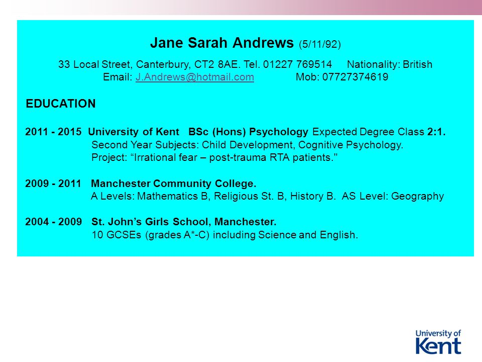 Jane Sarah Andrews (5/11/92) 33 Local Street, Canterbury, CT2 8AE.