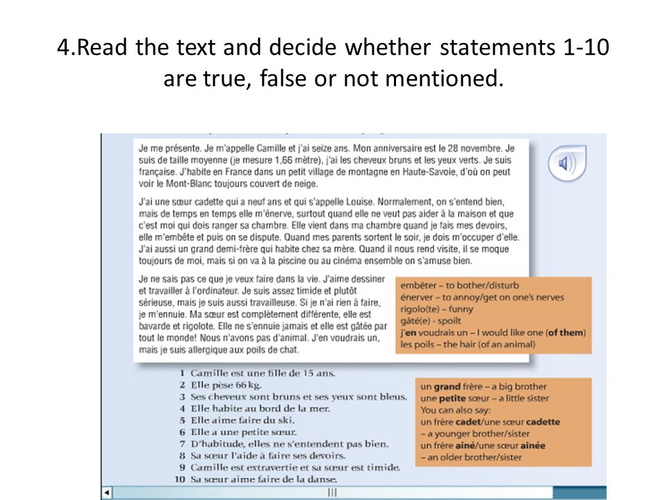 4.Read the text and decide whether statements 1-10 are true, false or not mentioned.
