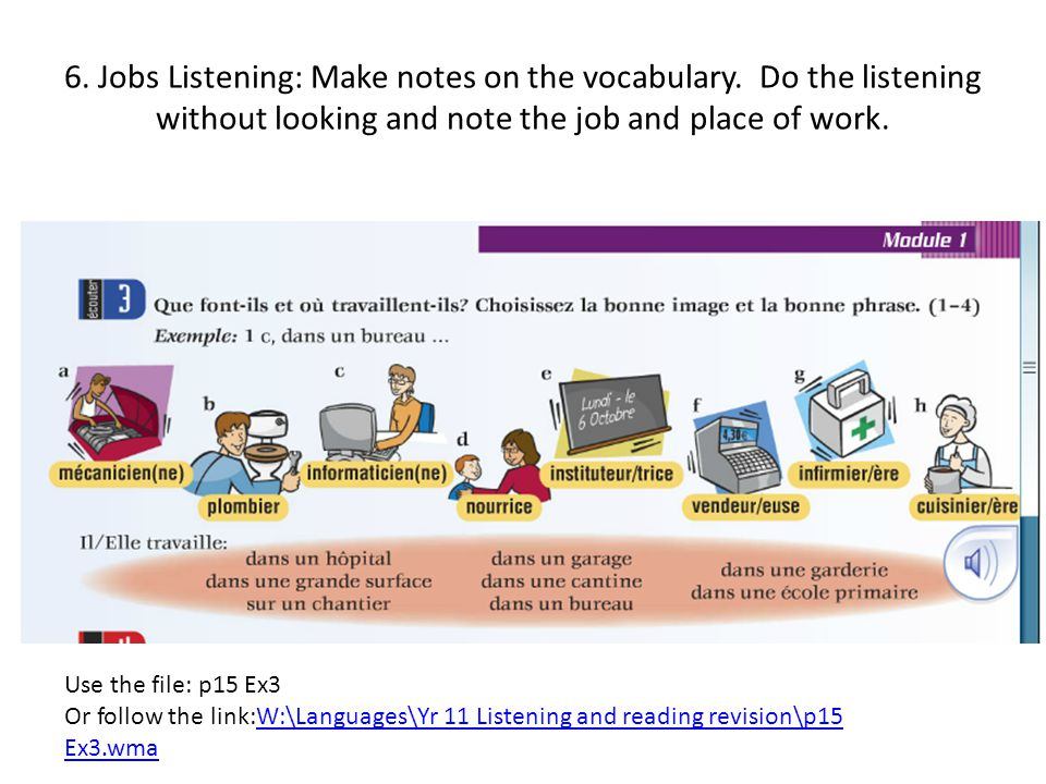 6.Jobs Listening: Make notes on the vocabulary.