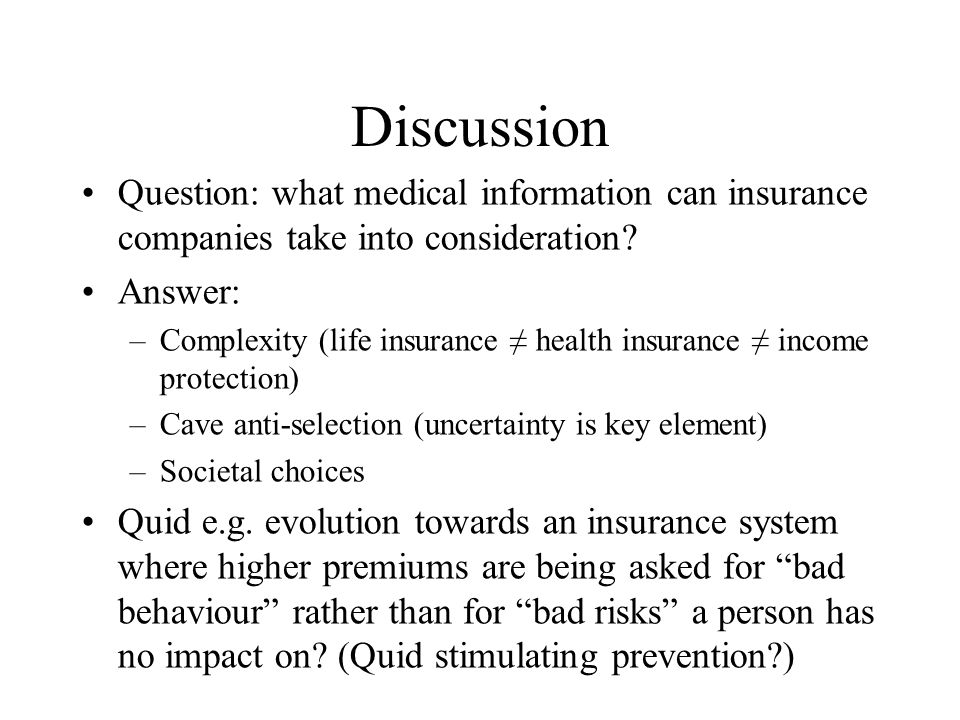 Discussion Question: what medical information can insurance companies take into consideration.