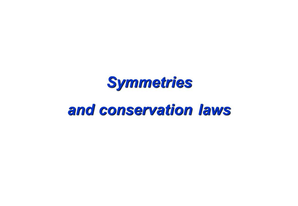 Symmetries and conservation laws