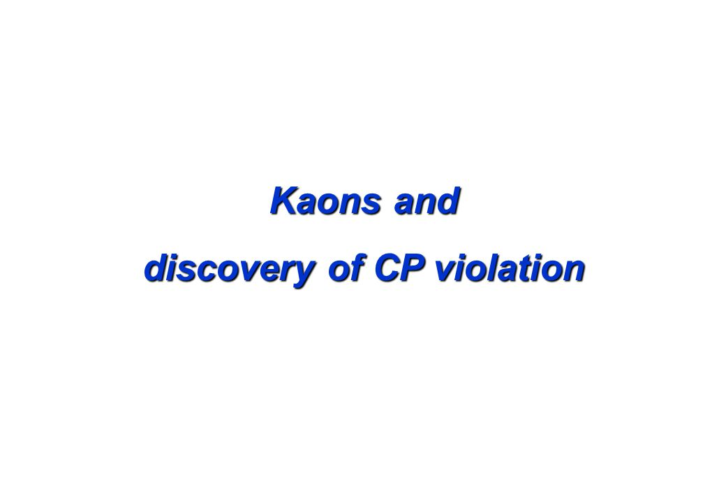 Kaons and discovery of CP violation