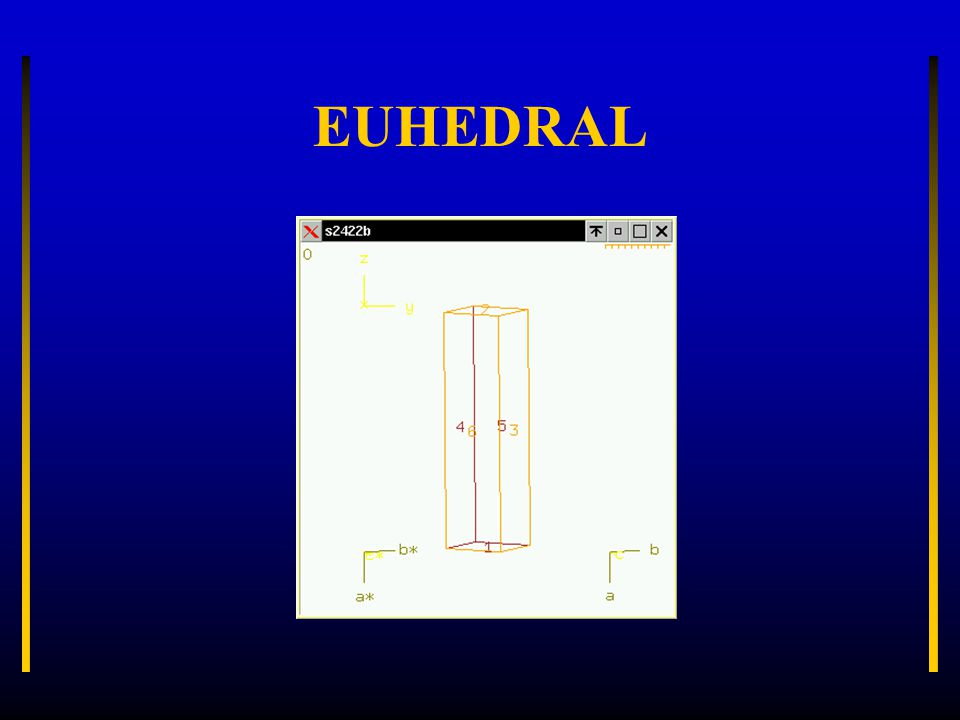EUHEDRAL