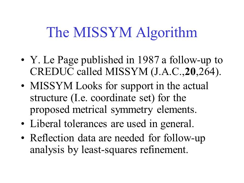 The MISSYM Algorithm Y.