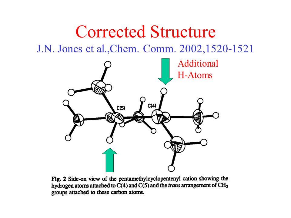 Corrected Structure J.N. Jones et al.,Chem. Comm. 2002,1520-1521 Additional H-Atoms