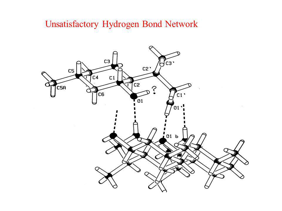 Unsatisfactory Hydrogen Bond Network