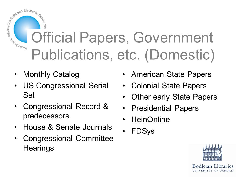 Official Papers, Government Publications etc.