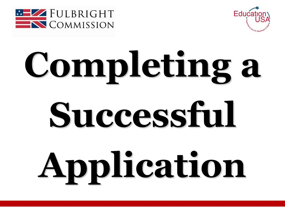 Completing a Successful Application