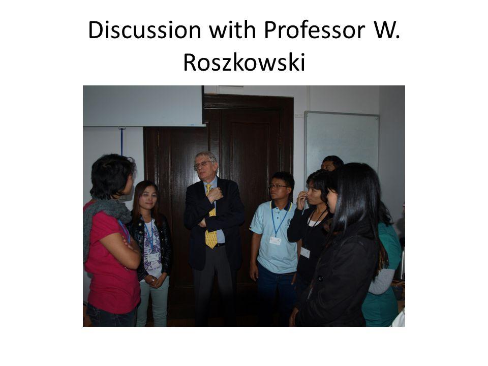 Discussion with Professor W. Roszkowski
