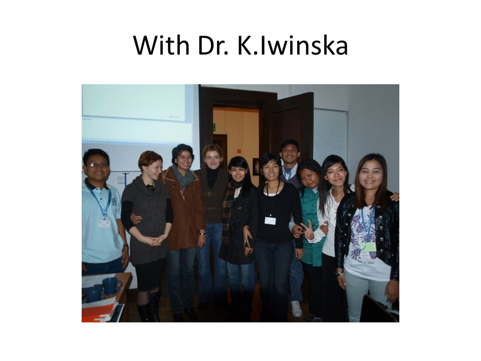 With Dr. K.Iwinska