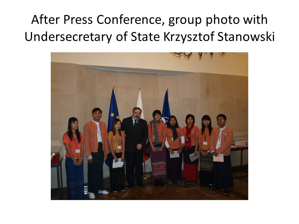 After Press Conference, group photo with Undersecretary of State Krzysztof Stanowski