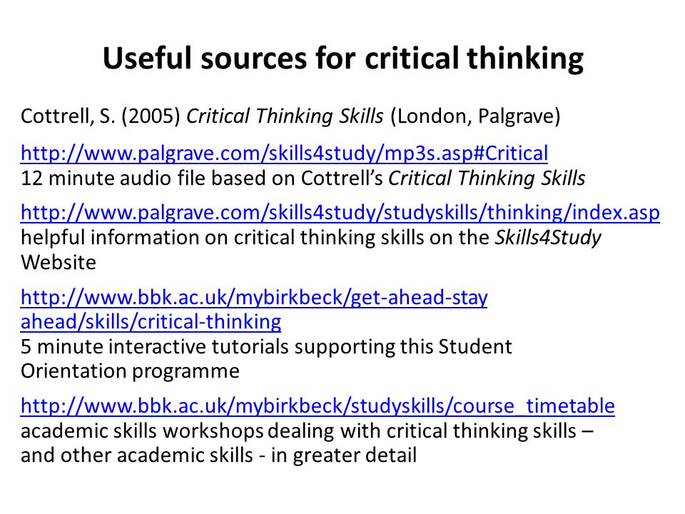 Useful sources for critical thinking Cottrell, S.