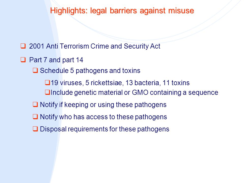 Final reflections  Thus far implementation of UK biosecurity controls seems to have been performed with limited negative impact on the scientific community  Less disruptive in the UK than has been reported for the US and German scientific communities  Necessary to regularly review the impact of dual use controls on UK science  This project has developed and validated a methodology to identify relevant members of the scientific community and obtain such information