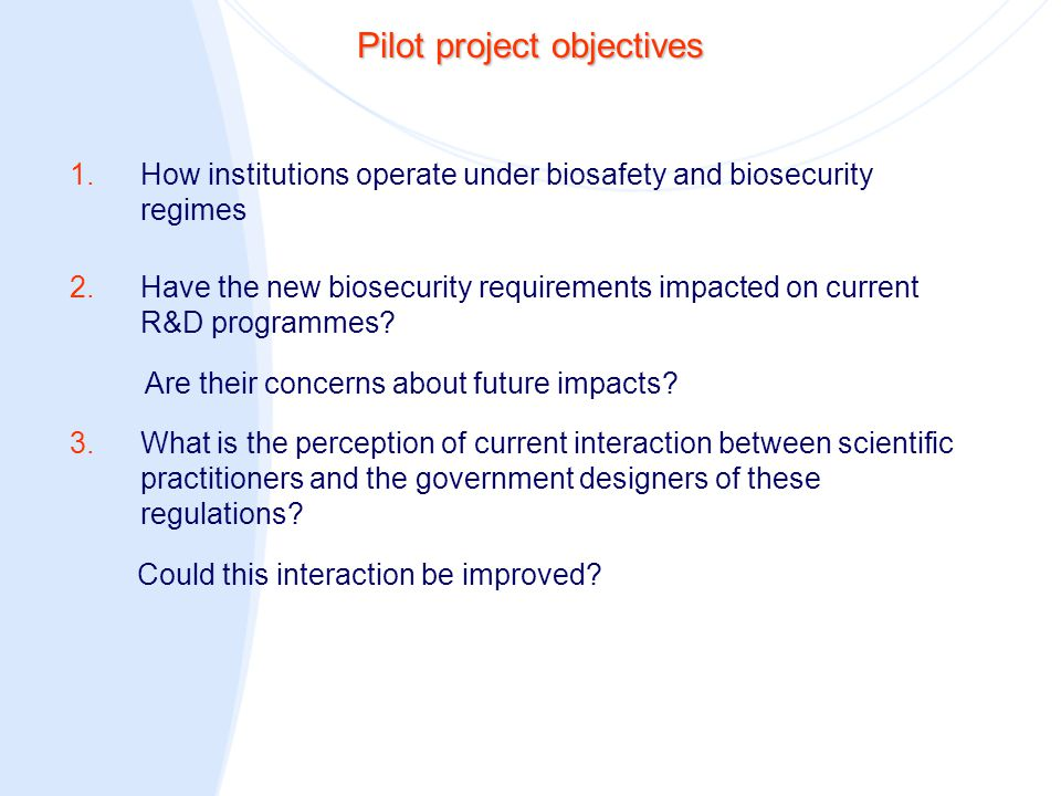 Project methods  Needed to create a community  Scientists, funders of science, biosafety personnel and biosecurity officials  Practioners connected to listed pathogens and toxins  The sample was constructed using standard bibliometric methods plus triangulation with other datasets  Core sample of 100  Use of a control group not associated with listed pathogens  Total sample size was 128