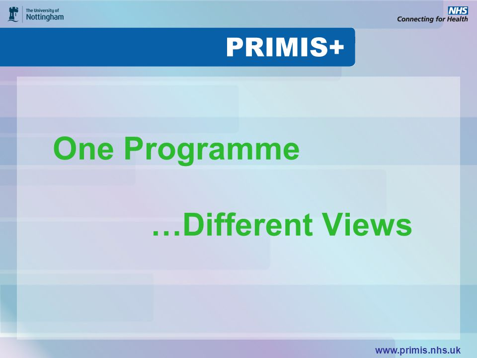 One Programme …Different Views