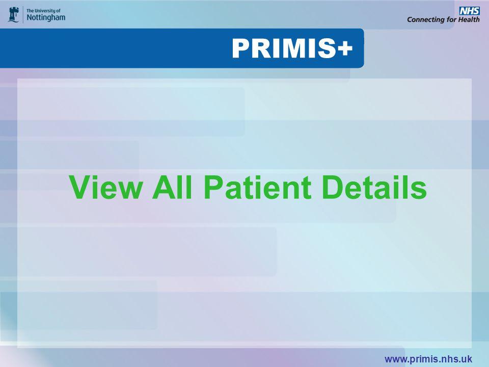www.primis.nhs.uk View All Patient Details