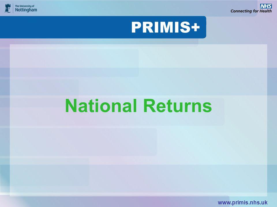 www.primis.nhs.uk National Returns