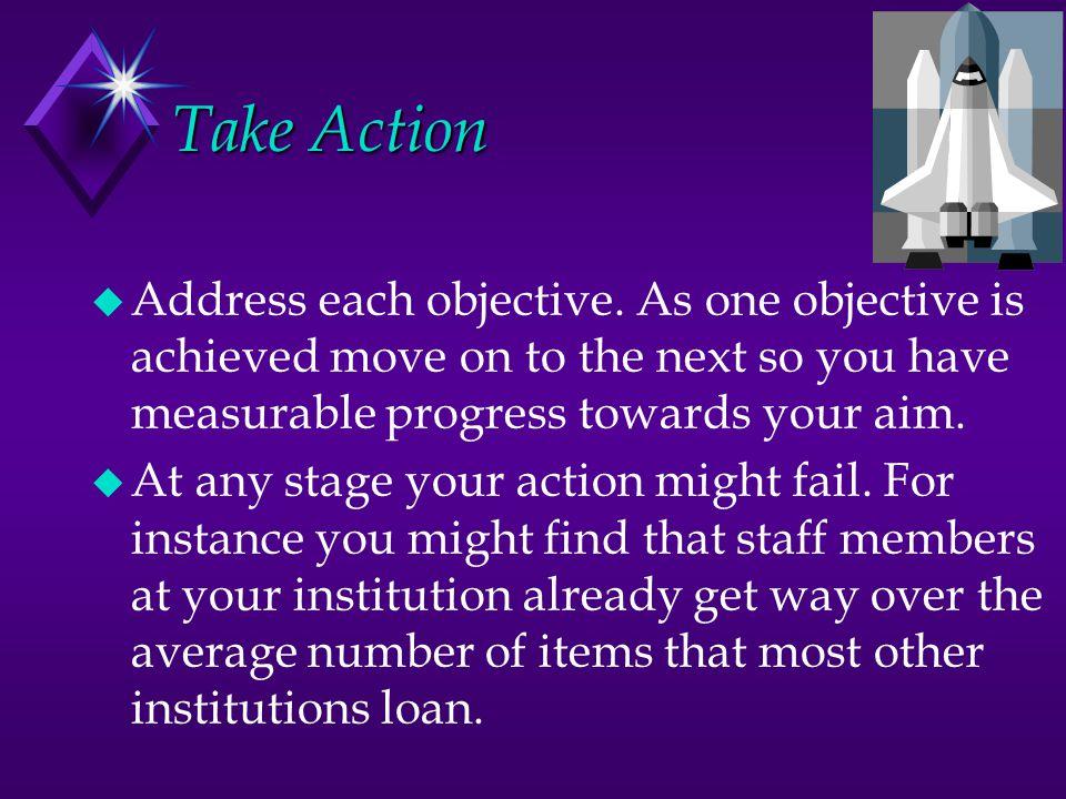 Take Action u Address each objective.