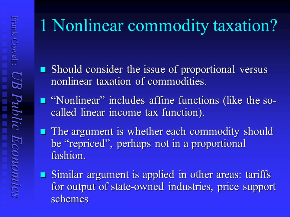 Frank Cowell: UB Public Economics 1 Nonlinear commodity taxation.