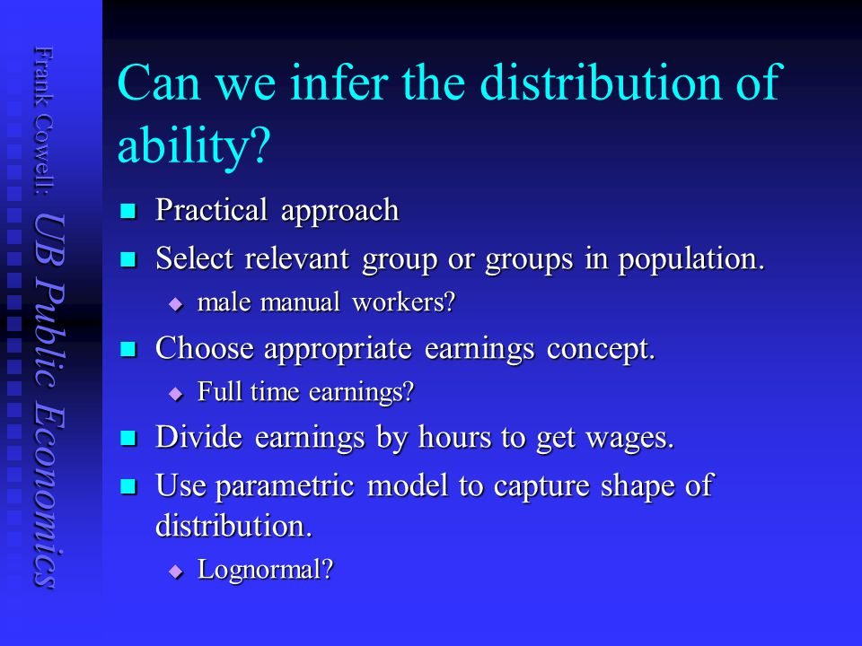 Frank Cowell: UB Public Economics Can we infer the distribution of ability.