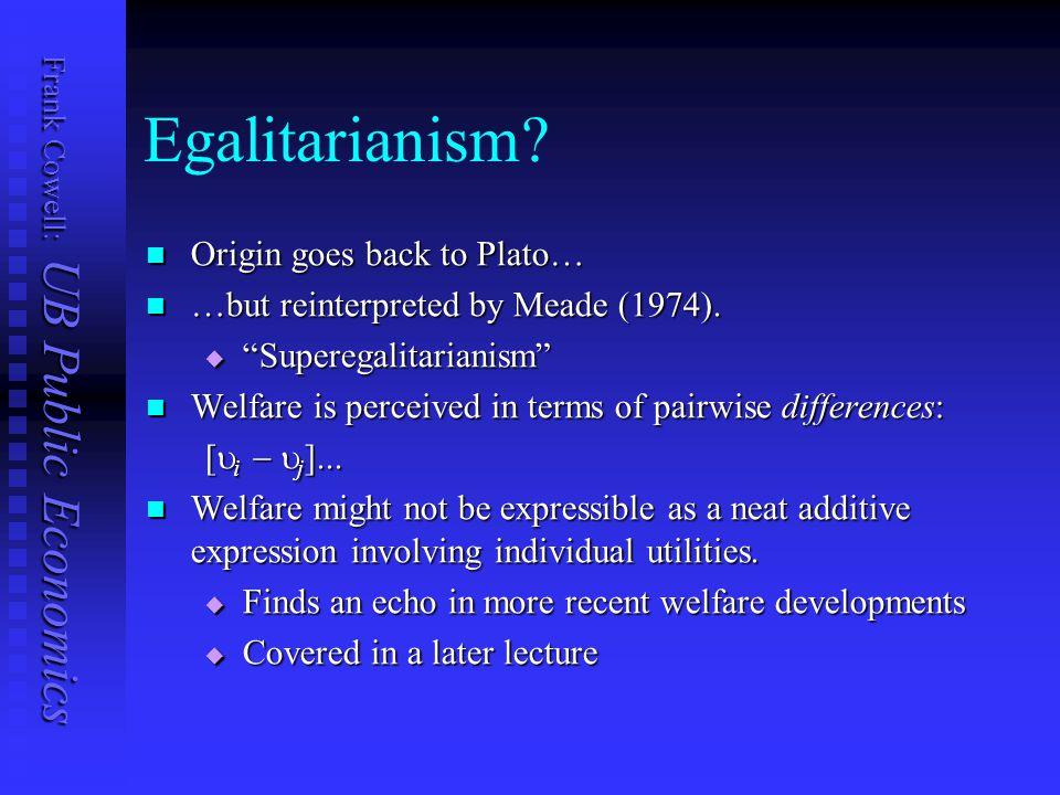 Frank Cowell: UB Public Economics Egalitarianism.