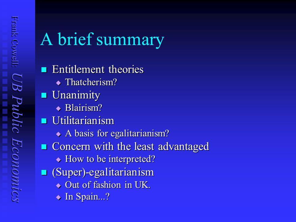 Frank Cowell: UB Public Economics A brief summary Entitlement theories Entitlement theories  Thatcherism.