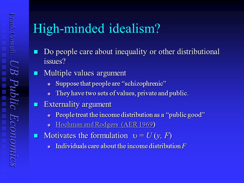 Frank Cowell: UB Public Economics High-minded idealism.