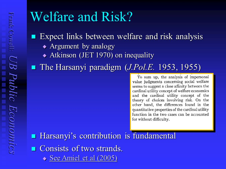 Frank Cowell: UB Public Economics Welfare and Risk.