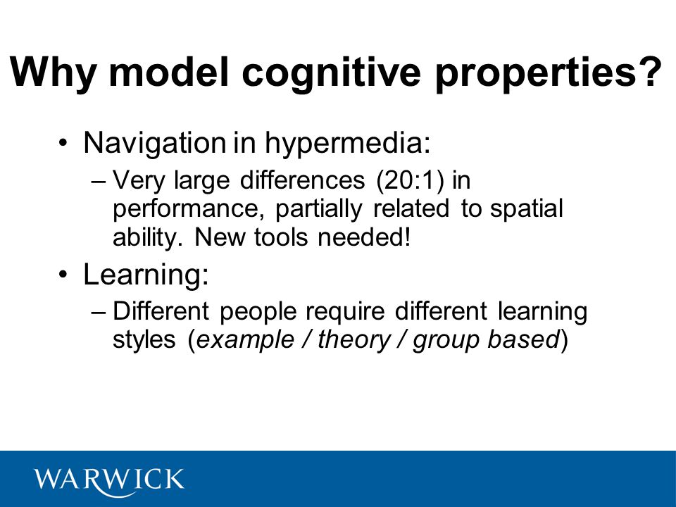 Why model cognitive properties.