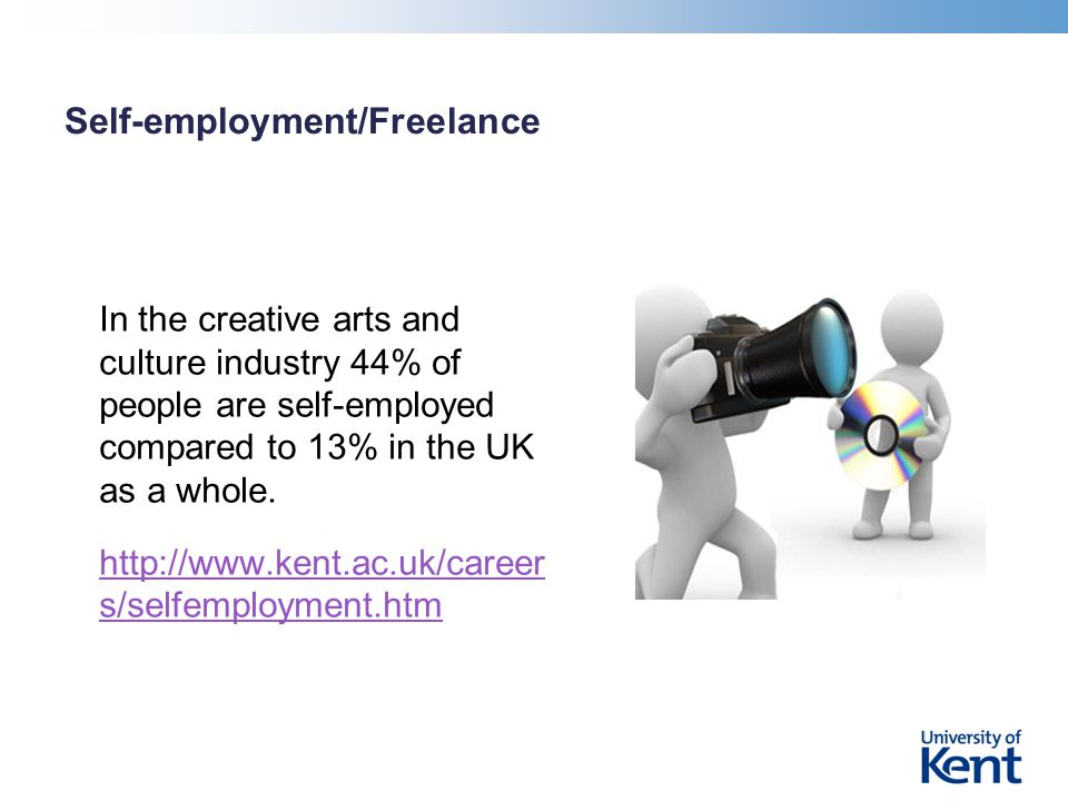 Self-employment/Freelance In the creative arts and culture industry 44% of people are self-employed compared to 13% in the UK as a whole.