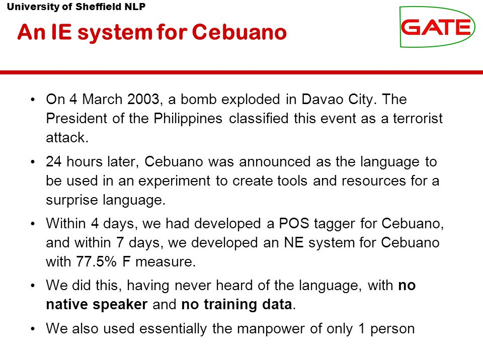University of Sheffield NLP On 4 March 2003, a bomb exploded in Davao City.