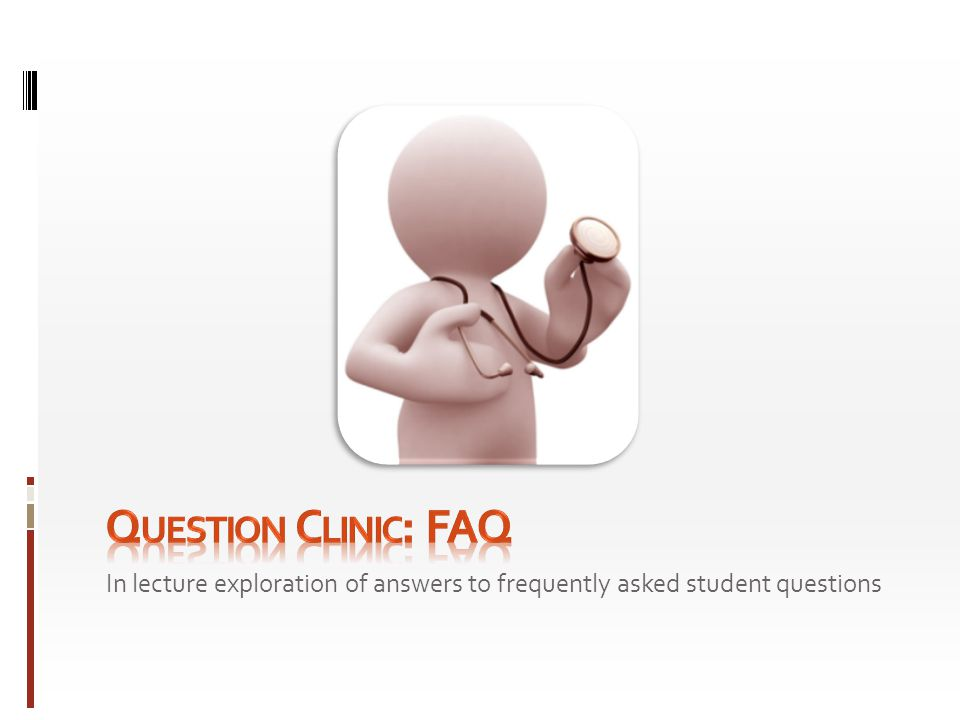 In lecture exploration of answers to frequently asked student questions