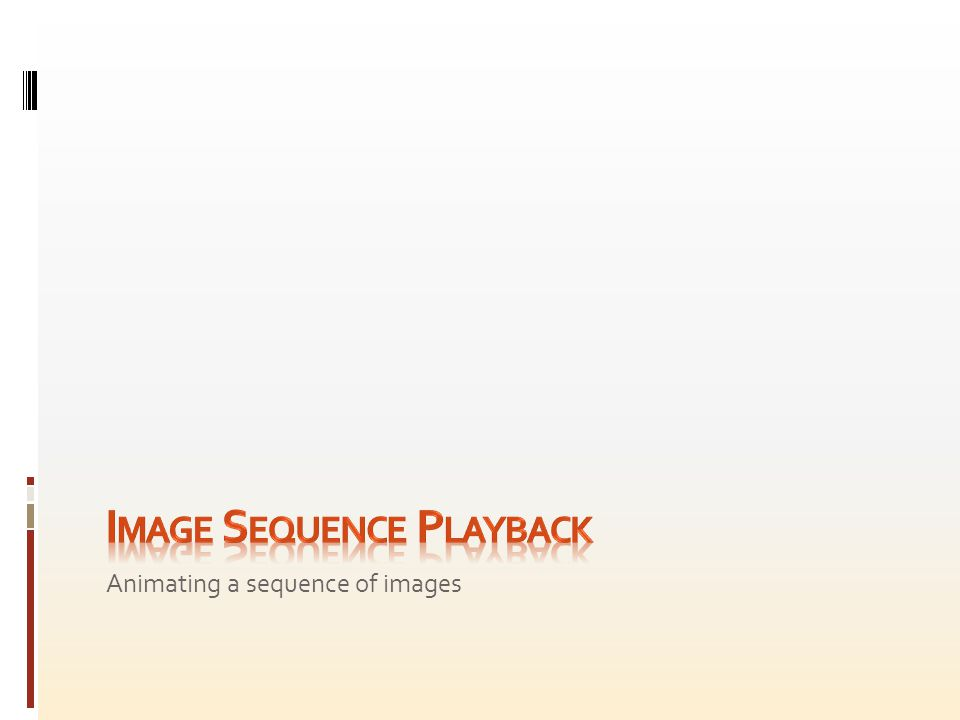 Animating a sequence of images