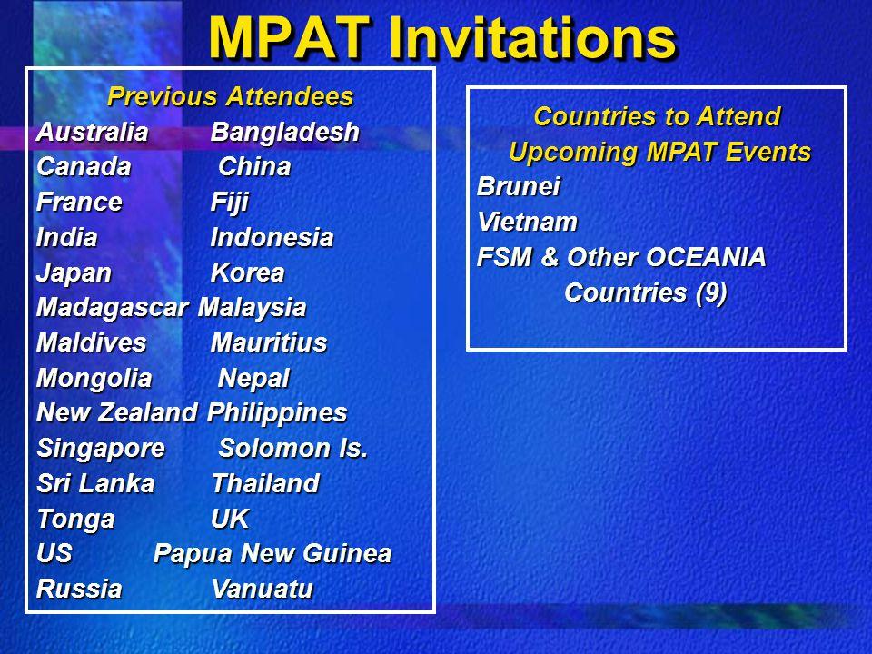 MPAT Invitations Previous Attendees AustraliaBangladesh Canada China France Fiji India Indonesia JapanKorea Madagascar Malaysia Maldives Mauritius Mon