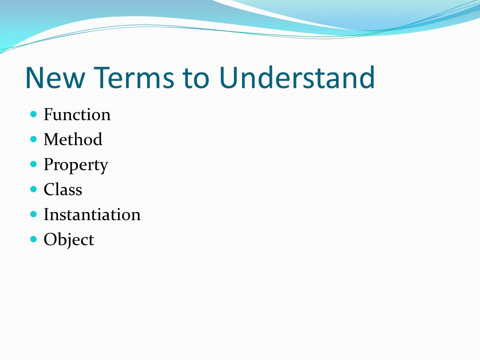 New Terms to Understand Function Method Property Class Instantiation Object
