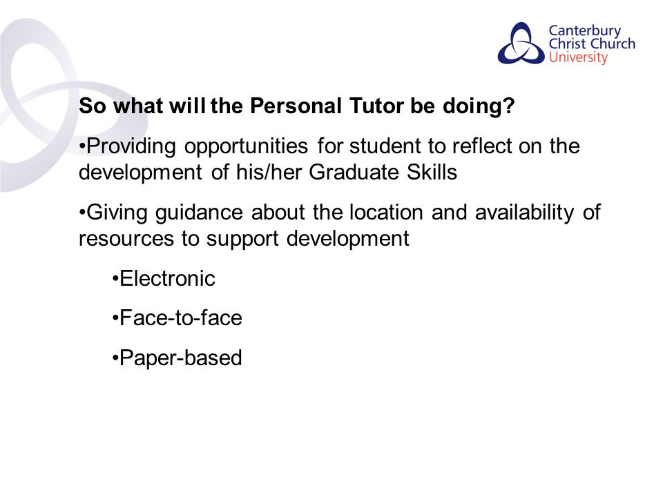 Contents So what will the Personal Tutor be doing.