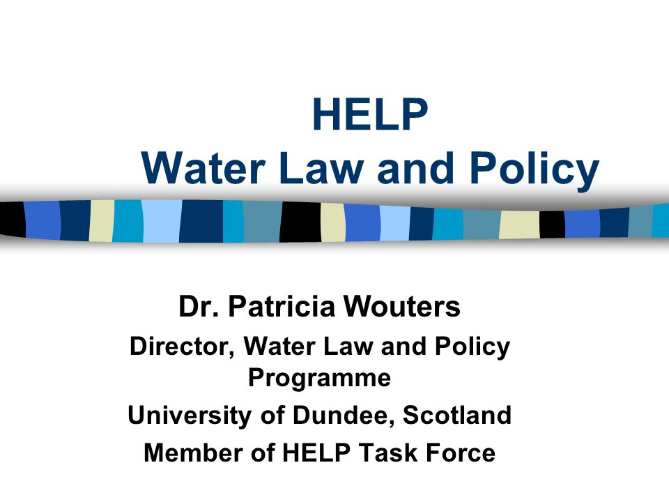 HELP Water Law and Policy Dr.