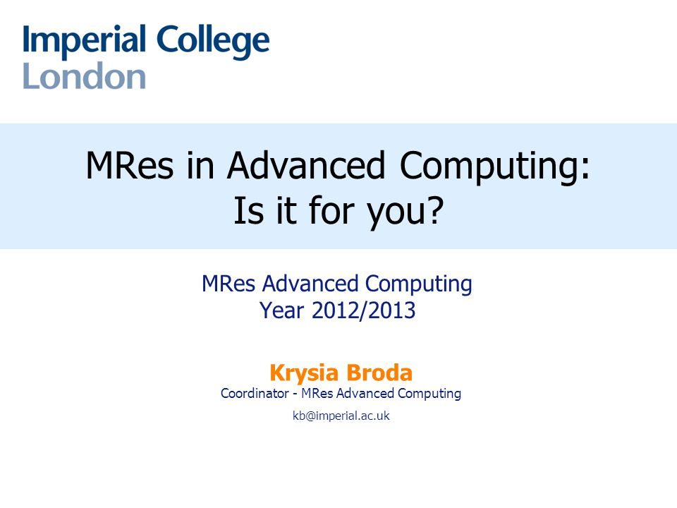 Peter R. Pietzuch MRes in Advanced Computing: Is it for you.