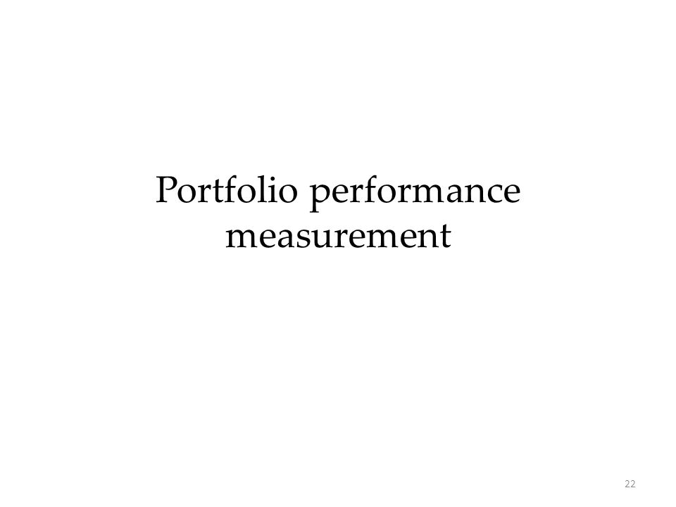 22 Portfolio performance measurement