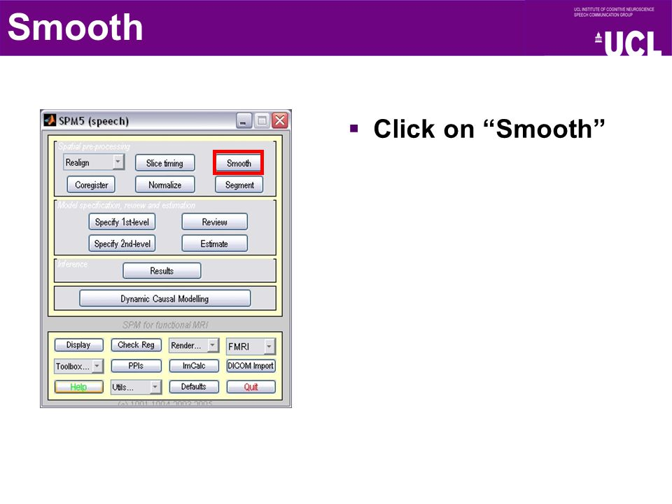 Smooth  Click on Smooth