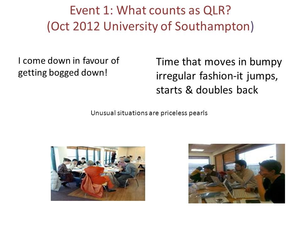 Event 1: What counts as QLR.