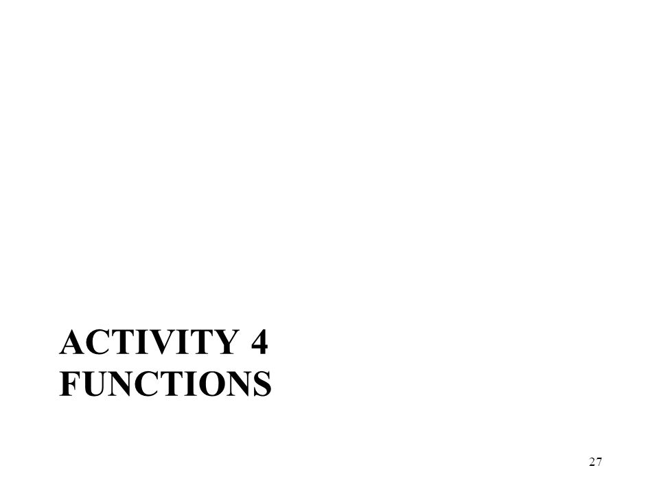 ACTIVITY 4 FUNCTIONS 27