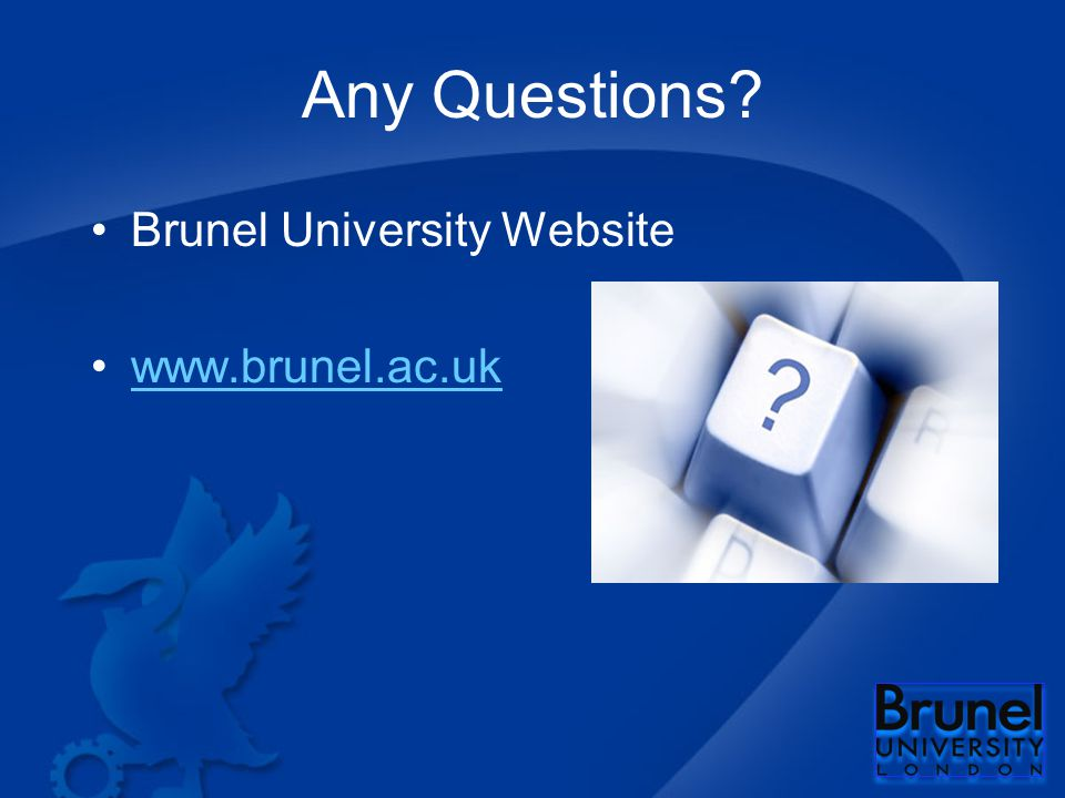 Any Questions Brunel University Website