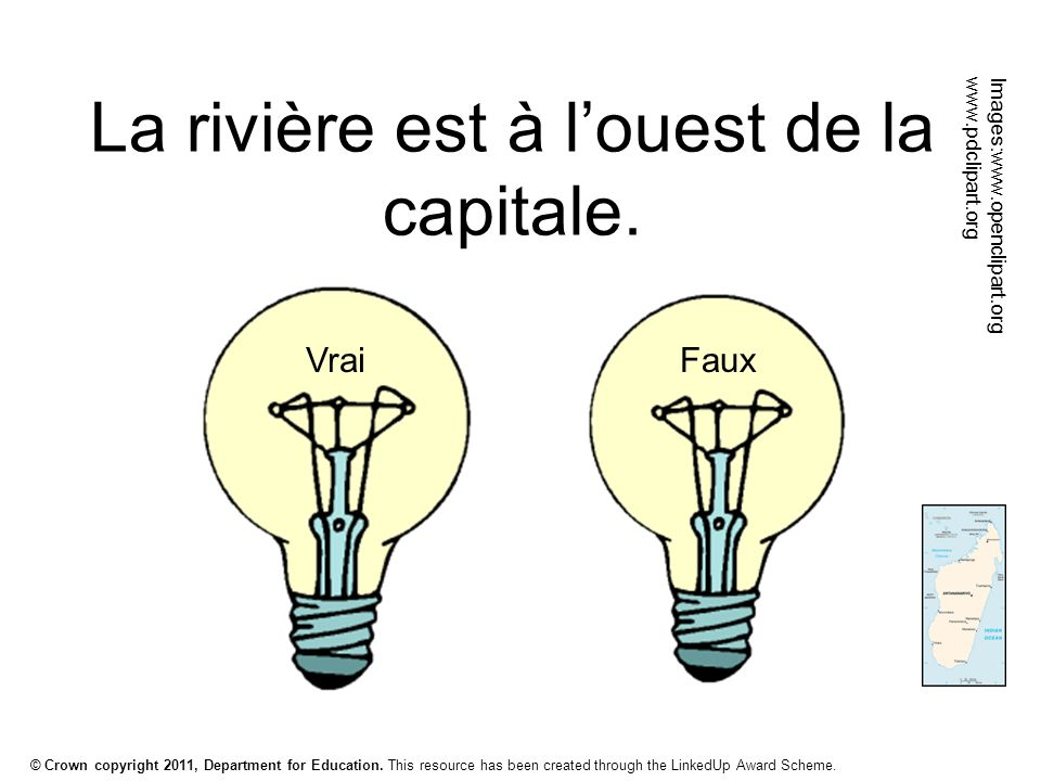 © Crown copyright 2011, Department for Education. This resource has been created through the LinkedUp Award Scheme. La rivière est à l'ouest de la cap