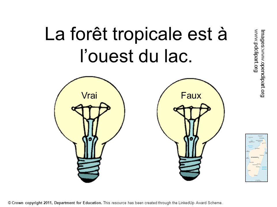 © Crown copyright 2011, Department for Education. This resource has been created through the LinkedUp Award Scheme. La forêt tropicale est à l'ouest d