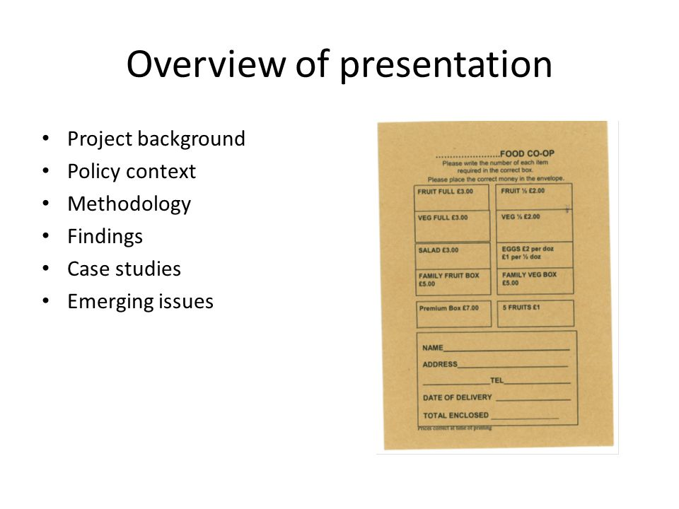 Overview of presentation Project background Policy context Methodology Findings Case studies Emerging issues