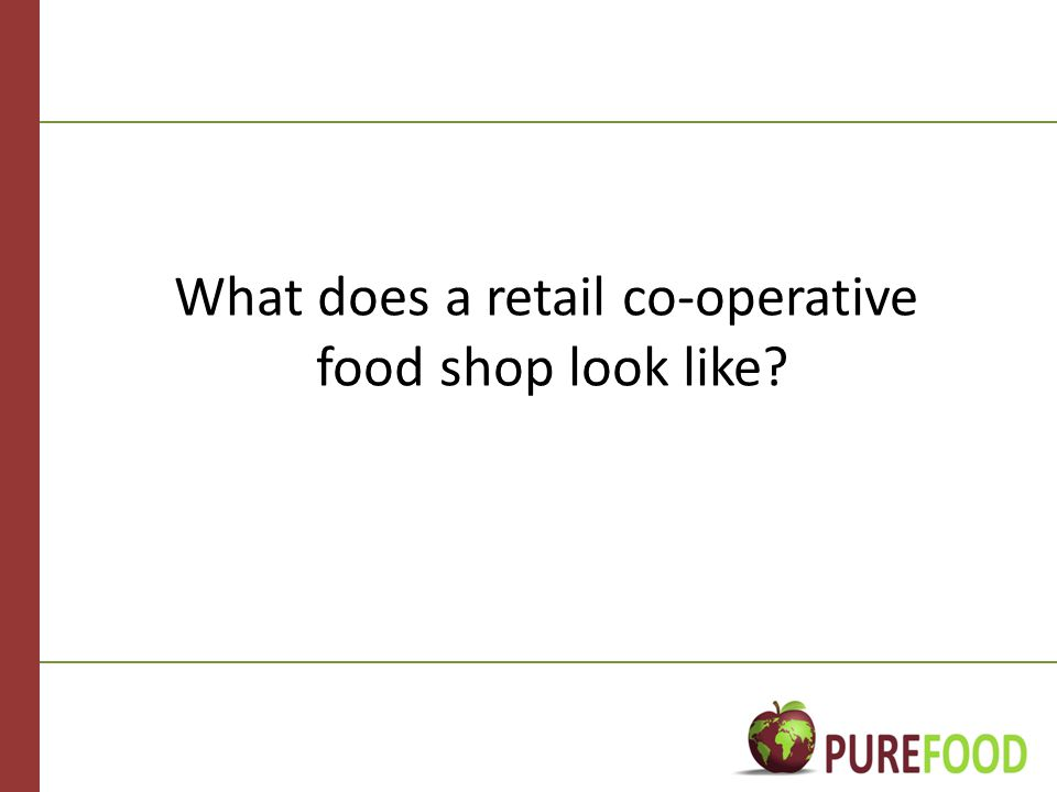 What does a retail co-operative food shop look like