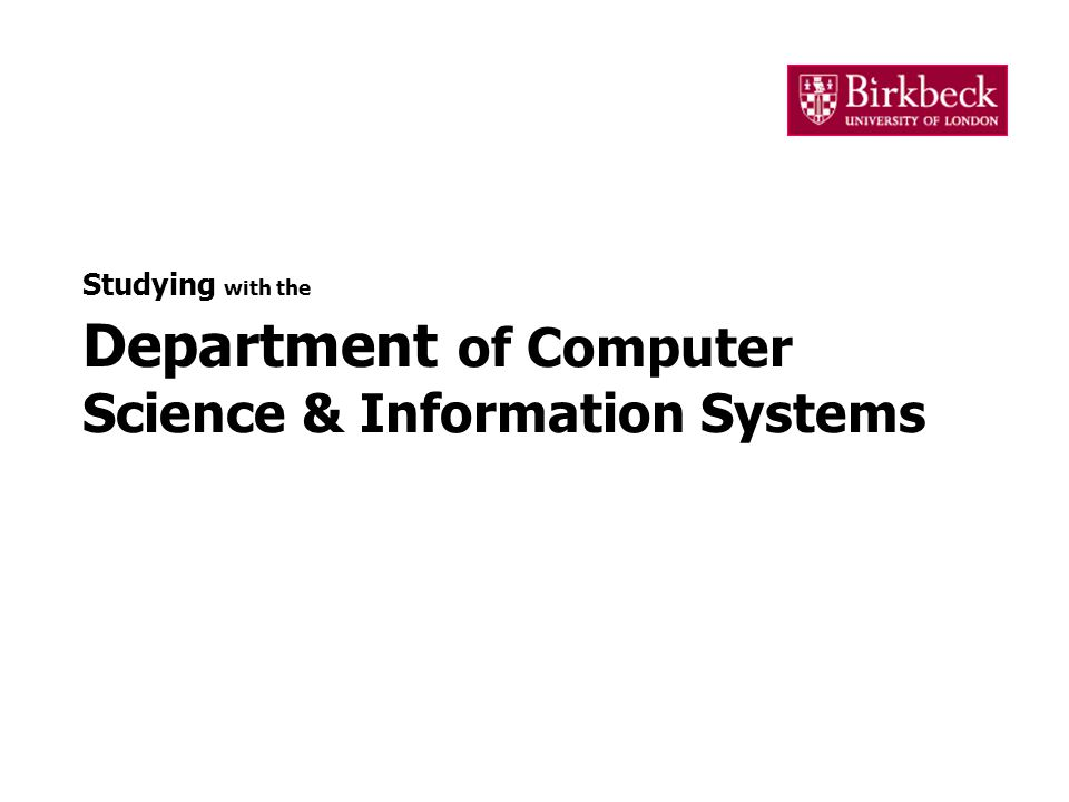 Studying with the Department of Computer Science & Information Systems