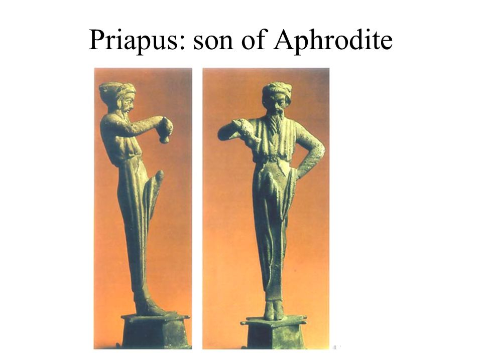 Priapus: son of Aphrodite